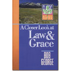 A Closer Look at Law & Grace