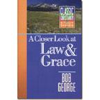 A Closer Look at Law & Grace